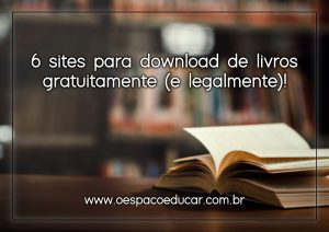 6 sites para download de livros gratuitamente (e legalmente)!