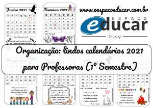 Organização: calendários 2021 para Professoras (1º semestre)