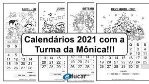 Calendários 2021 com a Turma da Mônica!