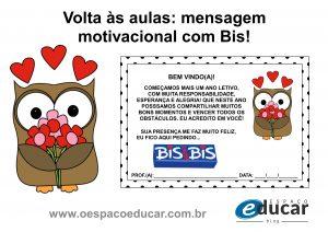 Volta às aulas: mensagem motivacional com Bis para imprimir!