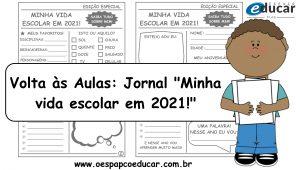 """Volta às aulas: Jornal """"Minha vida escolar em 2021"""" para imprimir!"""