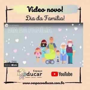 Aulas remotas: vídeo para trabalhar o dia da família!