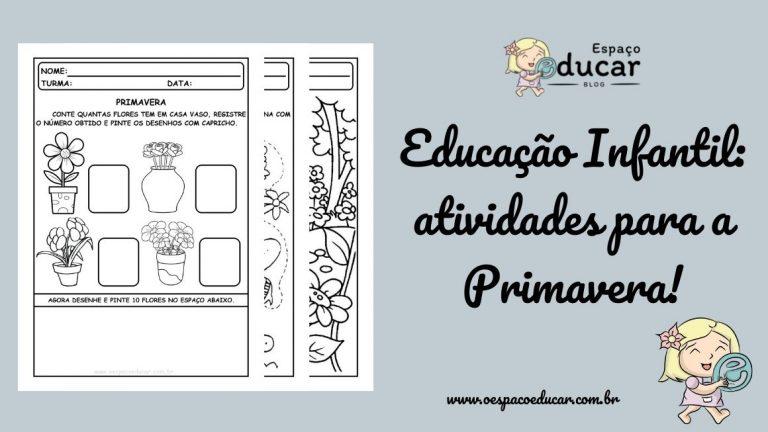 Educação Infantil: atividades para a Primavera!
