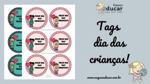 Dia das crianças: tags para lembrancinhas!