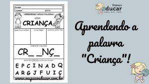 """Dia das crianças: aprendendo a palavra """"Criança""""!"""
